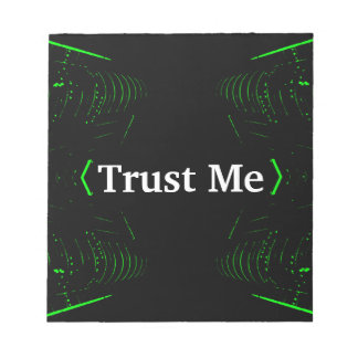 Trust Me Design White on Black Memo Notepad