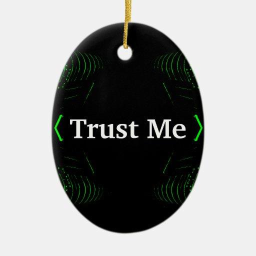 Trust Me Design White on Black Christmas Tree Ornaments