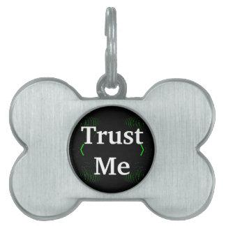 Trust Me Design White on Black Pet ID Tags