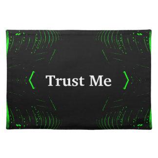 Trust Me Design White on Black Place Mat