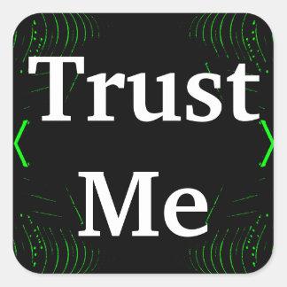 Trust Me Design White on Black Sticker