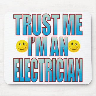 Trust Me Electrician Life B Mouse Pad