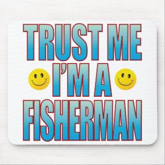 Trust Me Fisherman Life B Mouse Pad