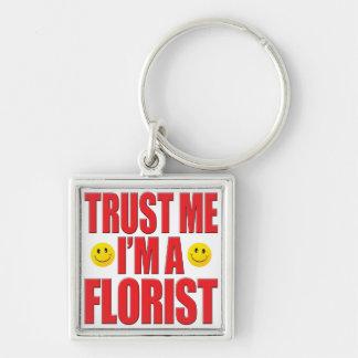 Trust Me Florist Life Keychains