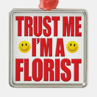 Trust Me Florist Life Square Metal Christmas Ornament