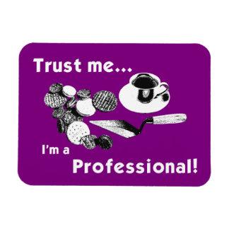 Trust Me... Fridge Magnet