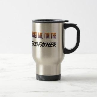Trust Me Godfather 15 Oz Stainless Steel Travel Mug