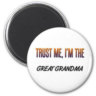 Trust Me Great Grandma Fridge Magnets