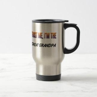 Trust Me Great Grandpa 15 Oz Stainless Steel Travel Mug