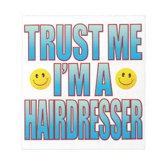 Trust Me Hairdresser Life B Notepad