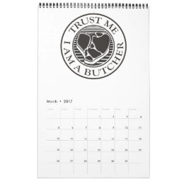 Trust me, I am a Butcher T-bone Calendar