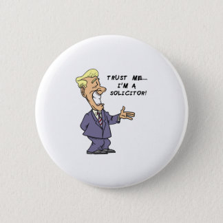 Trust Me I am a Solicitor Button