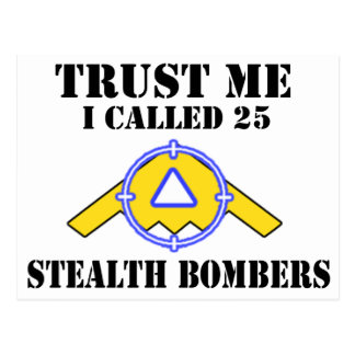 Trust me I called 25 Stealth Bombers Postcard