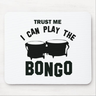 Trust me I can play the BONGO Mouse Pad