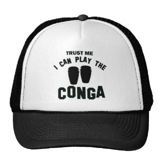 Trust me I can play the CONGA Trucker Hat