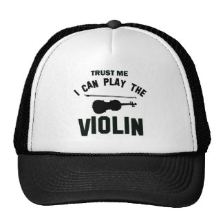 Trust me I can play the VIOLIN Trucker Hat