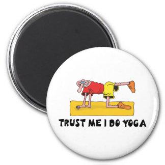 Trust Me I Do Yoga 2 Inch Round Magnet