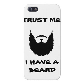 Trust me i have a beard cool funny humor facial ha covers for iPhone 5