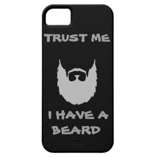 Trust me I have a Beard funny facial hair mustache iPhone 5 Cases