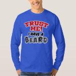 Trust Me I Have a Beard L/S Shirt