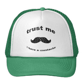 Trust me i have a mustache mesh hat