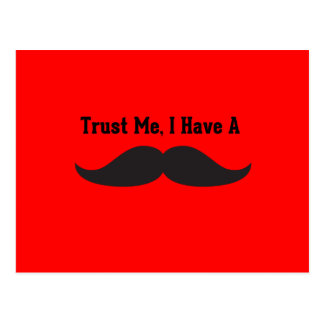 Trust Me I Have A Mustache Postcard