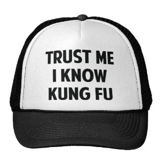 Trust Me I Know Kung Fu Trucker Hat