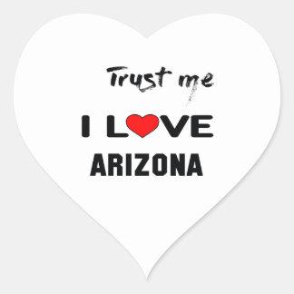 Trust me I love ARIZONA. Heart Sticker