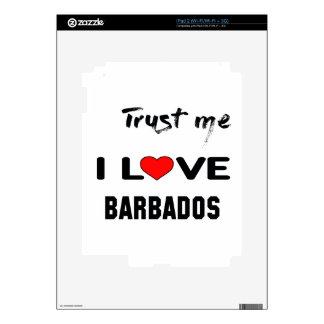 Trust me I love Barbados. iPad 2 Decal
