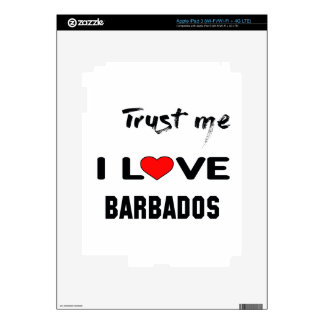 Trust me I love Barbados. iPad 3 Decals
