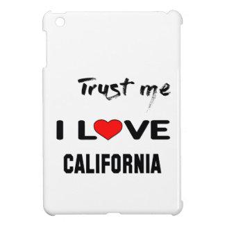 Trust me I love CALIFORNIA. Case For The iPad Mini