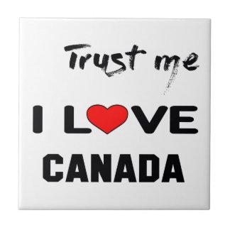 Trust me I love Canada. Tile