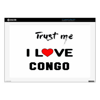 """Trust me I love Congo. Decal For 17"""" Laptop"""
