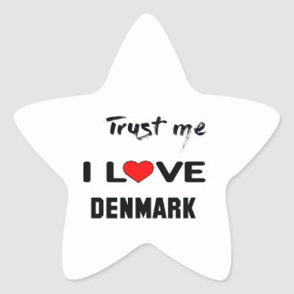 Trust me I love Denmark. Star Sticker