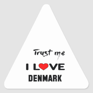 Trust me I love Denmark. Triangle Sticker