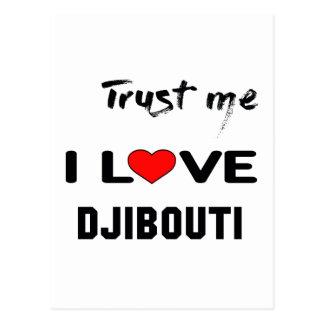 Trust me I love Djibouti. Postcard