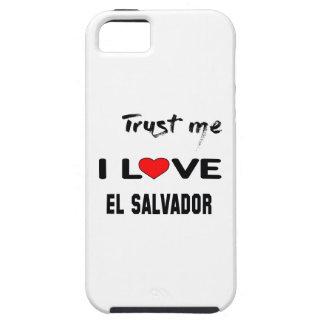 Trust me I love El Salvador. iPhone SE/5/5s Case