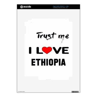 Trust me I love Ethiopia. Skin For iPad 2