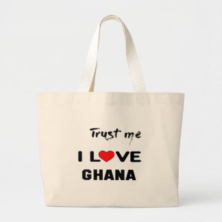 Trust me I love Ghana. Large Tote Bag