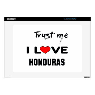 "Trust me I love Honduras. 15"" Laptop Skins"