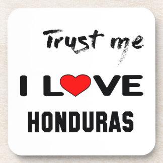 Trust me I love Honduras. Beverage Coaster