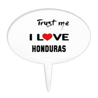 Trust me I love Honduras. Cake Topper