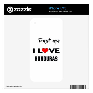 Trust me I love Honduras. Skin For iPhone 4