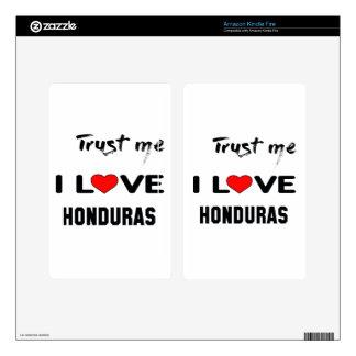 Trust me I love Honduras. Skin For Kindle Fire
