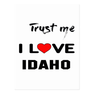Trust me I love IDAHO. Postcard