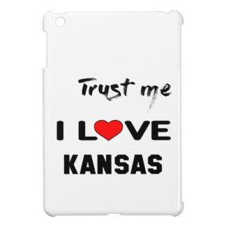 Trust me I love KANSAS. iPad Mini Cover