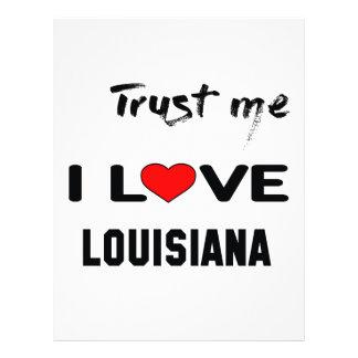 Trust me I love LOUISIANA. Letterhead