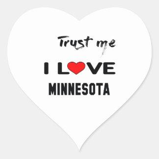 Trust me I love MINNESOTA. Heart Sticker