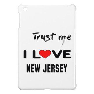 Trust me I love NEW JERSEY. iPad Mini Case