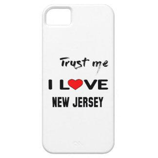 Trust me I love NEW JERSEY. iPhone SE/5/5s Case